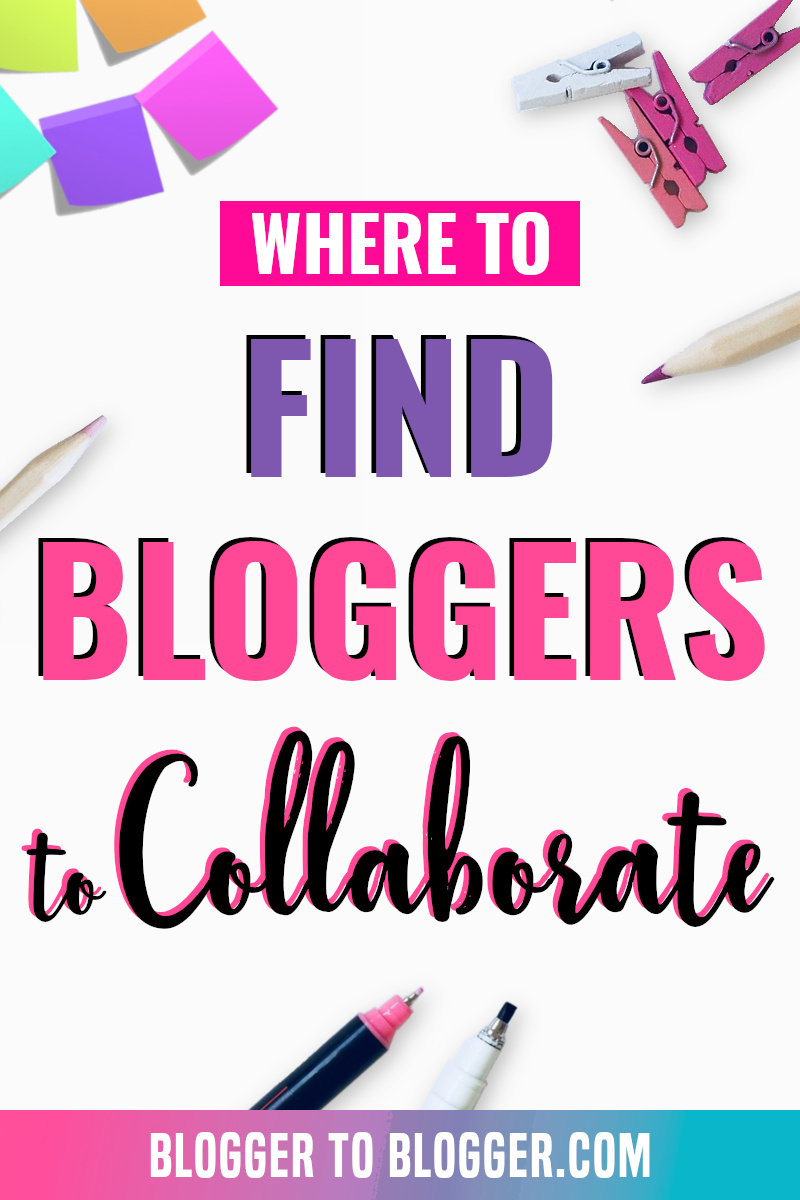 Collaborate With Other Bloggers | Blogger to Blogger