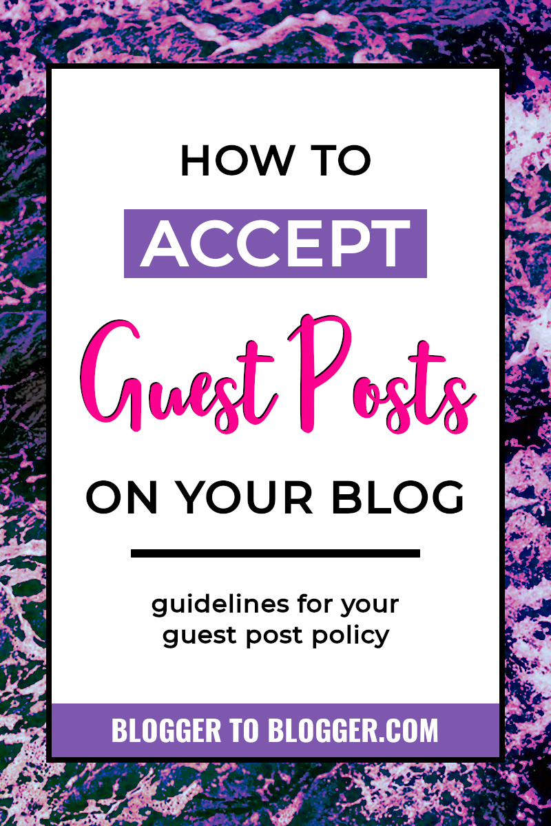 How to Create Guest Post Guidelines for Your Blog